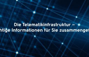 Die Telematikinfrastruktur