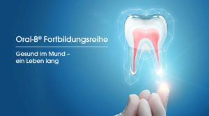 Oral-B® UP TO DATE Fortbildungsreihe – neue Highlights ab April 2018