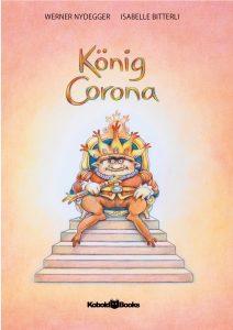 Das aktuelle Kinderbuch zum Thema Corona